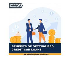 Benefits Of Getting Bad Credit Car Loans.