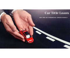 Financial Trouble? Easily Deal With Car Title Loans In Victoria