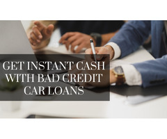 Get Instant Cash With Bad Credit Car Loans.