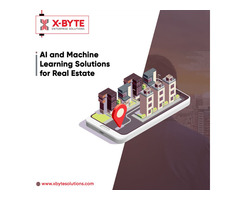 AI and Machine Learning Solutions for Real Estate | X-Byte Enterprise Solutions