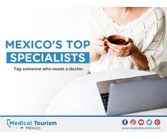 Affordable Medical Services  in Mexico