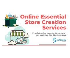 Online Store Creation | Create Essential Store in 2-3 Days With Softpulse Infotech