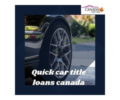 Quick car title loans canada with lowest interest rates