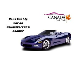 Can I Use My Car As Collateral For a Loans?