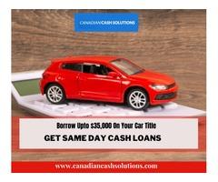 Why Get A Car Title Loans Nova Scotia