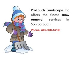 ProTouch Landscape Inc offers the finest snow removal services in Scarborough